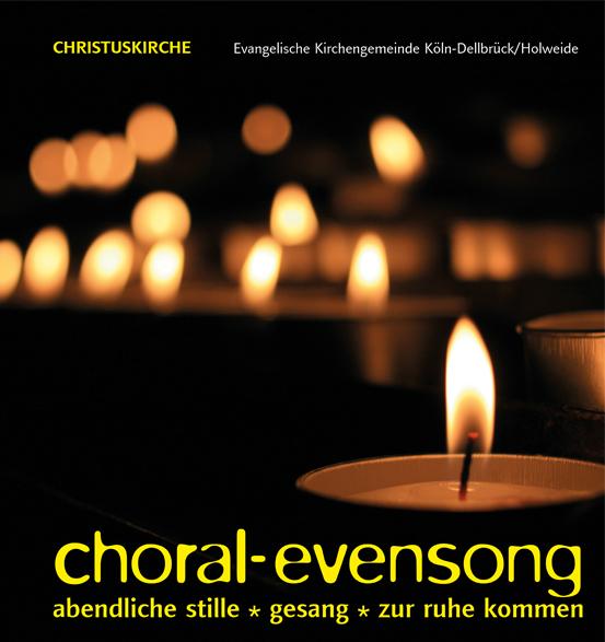 Evensong, Samstag, 19. Juni, 21 Uhr in der Christuskirche